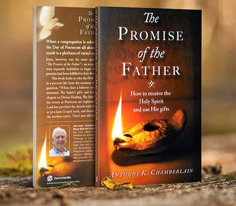 the promise of the Father, the new book by Tony Chamberlain, anointed Bible Teacher and Preacher